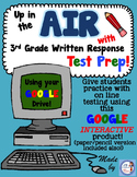 Google Interactive AIR Test Prep for 3rd Grade Writing Performance Based Prompts