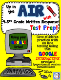 Google Interactive AIR Test Prep for Writing Performance Based Prompts (4th-5th)