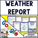 Weather Report | Weather Research Project | Google Classroom Activities
