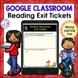 GOOGLE CLASSROOM ACTIVITIES PAPERLESS  READING RESPONSE & EXIT TICKETS
