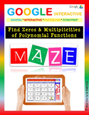 Find Zeros & Multiplicities of Polynomial Functions -Google Interactive: Maze