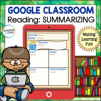 Paperless Reading Summarizing Graphic Organizers for Google Classroom