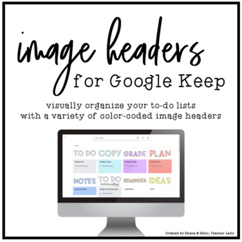Google Keep Headers for Notes & Checklists