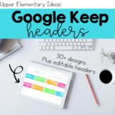 Google Keep Headers