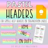 Google Keep Headers | PASTEL