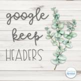 Editable Google Keep Headers - Rustic Farmhouse Theme