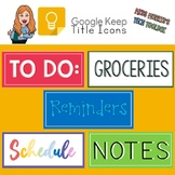 Google Keep Title Icons