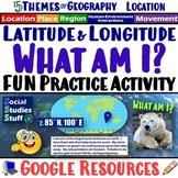 Google | Latitude & Longitude Digital Location Practice | What am I? Activity
