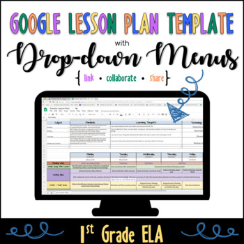 Google Lesson Plan Template with Drop-down Menus {Common Core 1st Grade ELA}