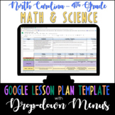 Google Lesson Plan Template with Drop-down Menus {NC 4th Grade Math and Science}