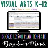 Google Lesson Plan Template with Drop-down Menus {Visual Arts K-12}