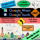 Google Maps Unit Lesson Plan Bundle - Technology Lessons
