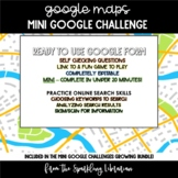 Google Maps Mini Google Challenge - Great for Distance Learning!