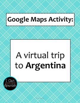 Google Maps Virtual Trip-Argentina