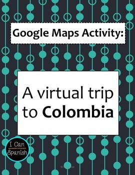 Google Maps Virtual Trip-Colombia