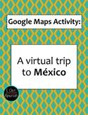 Google Maps Virtual Trip-México/Mexico