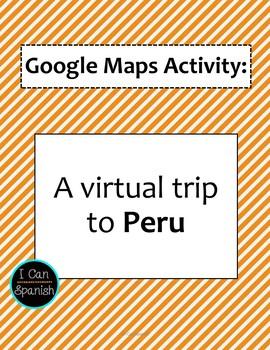 Google Maps Virtual Trip-Perú/Peru