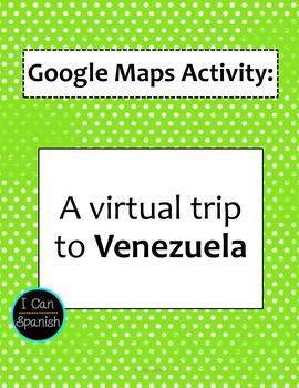 Google Maps Virtual Trip-Venezuela