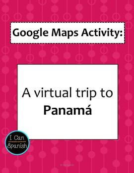 Google Maps Virtual Trip to Panama