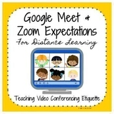 Google Meet & Zoom Expectations for Distance Learning Video Conference Etiquette