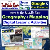 Google   Middle East Geography Digital Lesson & Map Activi