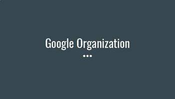 Google Organization tools for beginners