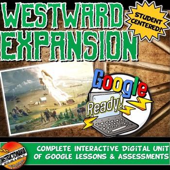 Google Ready Westward Expansion Manifest Destiny Complete Unit Activity Bundle