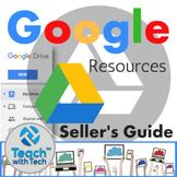 Google Resources Seller's Guide BUNDLE Updated 2020