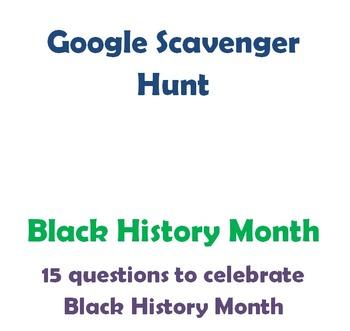 Google Scavenger Hunt- Black History Month