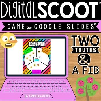 GOOGLE SLIDES DIGITAL SCOOT - Two Truths and a Fib Icebreaker