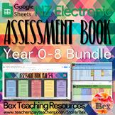 Google Sheets Assessment Book Bundle (New Zealand Version) Yr 0-8
