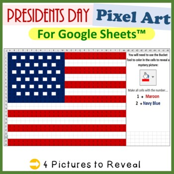 Presidents Day Mystery Pictures Fill Color Activities Google Sheets™