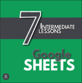 Google Sheets  - Six Super Lessons for Intermediate Learners