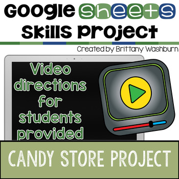 Google Sheets Skills Project - Candy Store
