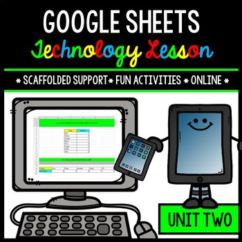 Google Sheets - Technology - Special Education - Practice Activities - Unit Two
