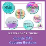 Google Site Buttons - Watercolor Theme