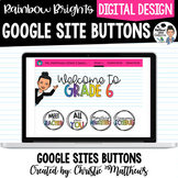 Google Sites Buttons for Your Class Website - Ready to Upload