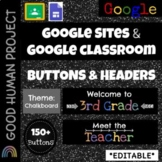 Google Sites | Classroom Buttons & Headers: Chalkboard Theme | Editable