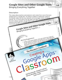 Google Sites and Other Google Tools--Bringing Everything Together