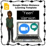Google Slide Template Distance/Digital Learning Classes -