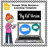 Google Slide Template for Distance Learning Class - Upper