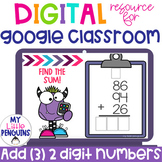 Google Slides: Addition (3) 2-Digit Numbers   Distance Learning  