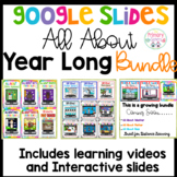 Google Slides All About Year Long Bundle