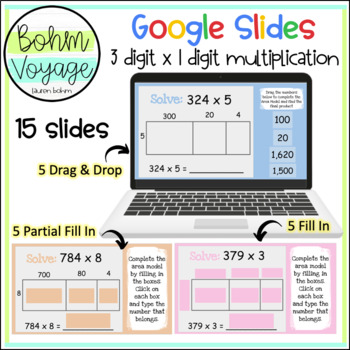 Google Slides Area Model 3 digit by 1 digit Multiplication (Google Classroom)