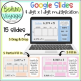 Google Slides Area Model 4 digit by 1 digit Multiplication (Google Classroom)