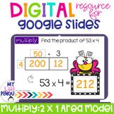 Google Slides: Area Model Multiplication 2 Digits by 1 Dig
