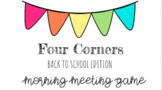 Google Slides Back to School Four Corners Virtual Meeting Game