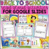 Google Slides: Back to School Read Aloud Activities