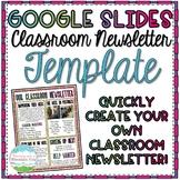 Google Slides Classroom Newsletter Template