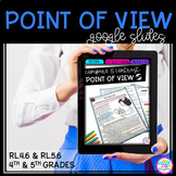 Compare Point of View - RL.4.6 / RL.5.6 Google Classroom D
